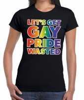 Lets get gay pride wasted gaypride tekst fun shirt zwart dames