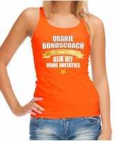 Oranje fan tanktop kleding holland de enige echte bondscoach ek wk voor dames
