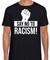 Say no to racism politiek protest betoging shirt anti discriminatie zwart voor heren