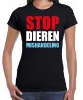 Stop dieren mishandeling protest betoging shirt zwart voor dames