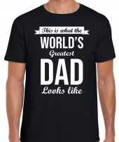 Worlds greatest dad kado shirt voor vaderdag verjaardag zwart heren